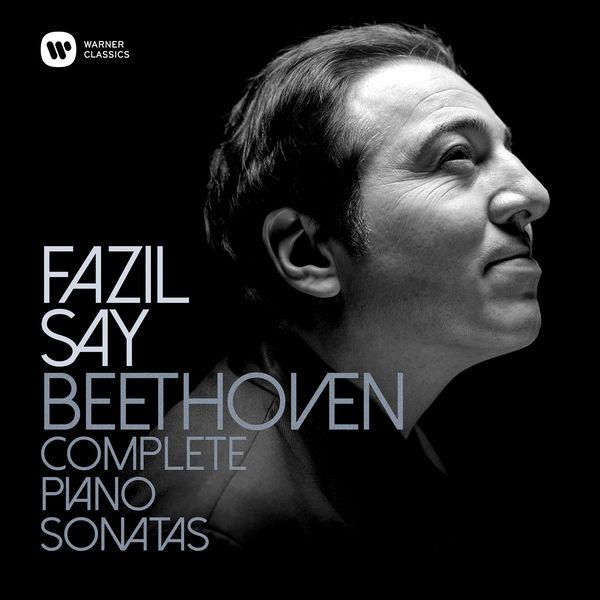 Fazil Say - Beethoven : Complete Piano Sonatas