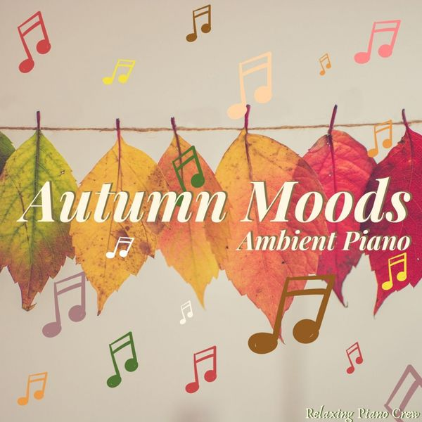 Eximo Blue - Autumn Moods: Ambient Piano