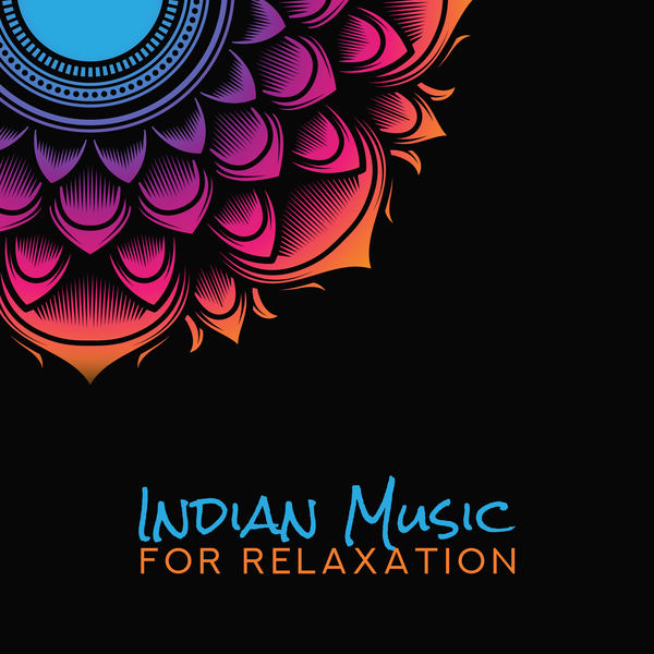 Indian Music for Relaxation: Meditation Therapy, Deep Mindfulness