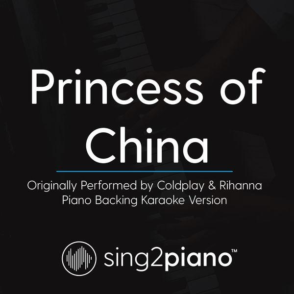 Sing2Piano - Princess of China (Originally Performed by Coldplay & Rihanna)