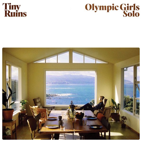 Tiny Ruins - Olympic Girls (Solo)