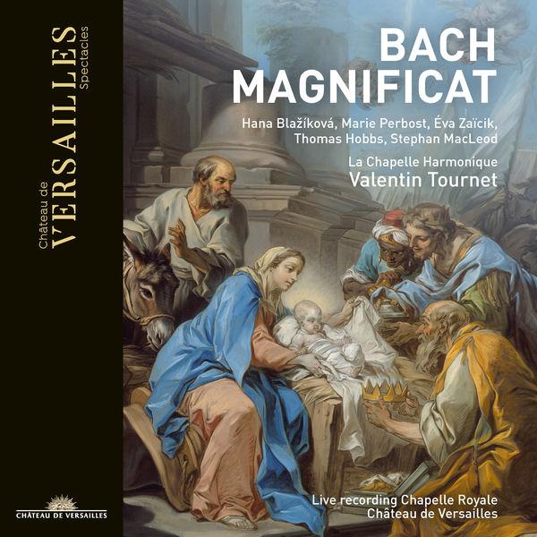 Valentin Tournet - Bach : Magnificat (Live, Chapelle Royale de Versailles)