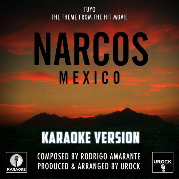"""URock - Tuyo (From """"Narcos Mexico"""")"""