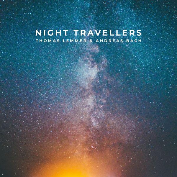 Thomas Lemmer - Night Travellers