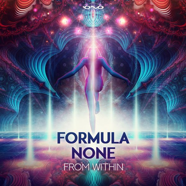 Formula None - From Within