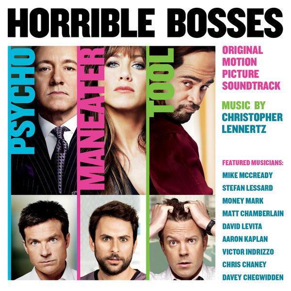 Christopher Lennertz - Horrible Bosses (Original Motion Picture Soundtrack)