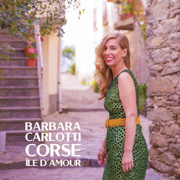 Barbara Carlotti|Corse île d'amour