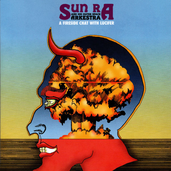 Sun Ra|A Fireside Chat with Lucifer