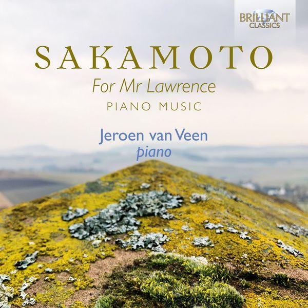 Jeroen Van Veen - Sakamoto: For Mr Lawrence Piano Music