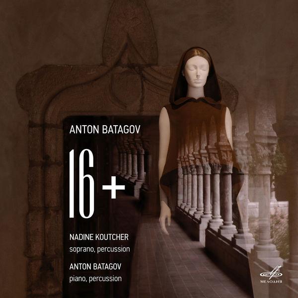 Anton Batagov - 16+