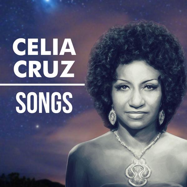 Celia Cruz Y La Sonora Matancera - Songs