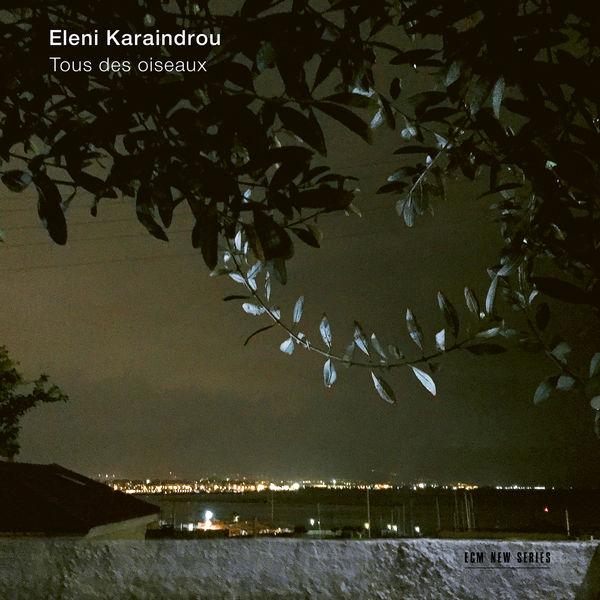 Various Artists - Karaindrou: Tous des oiseaux