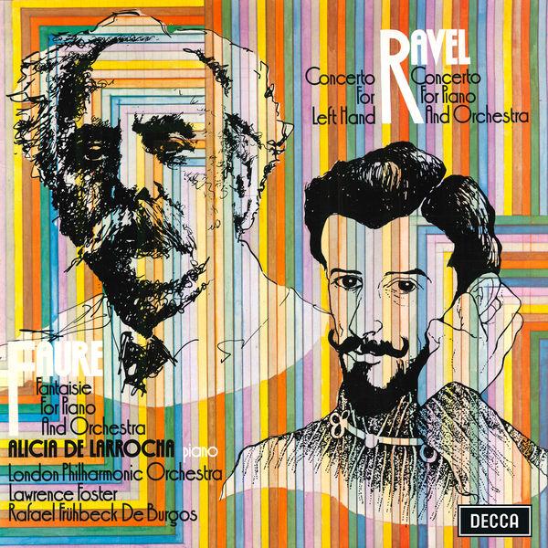 Alicia de Larrocha Ravel: Piano Concertos / Fauré: Fantasie