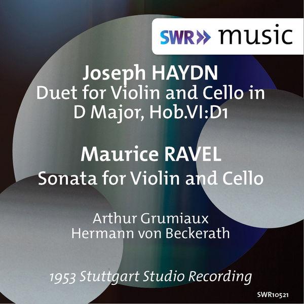 Arthur Grumiaux - Haydn: Duet for Violin & Cello, Hob. VI:D1 - Ravel: Sonata for Violin & Cello, M. 73