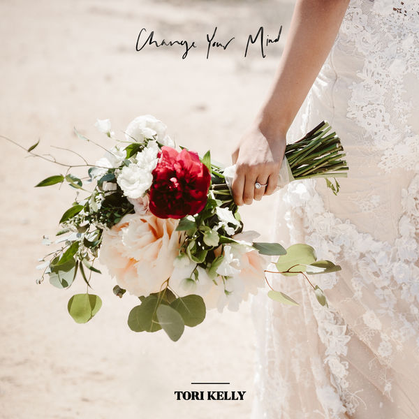 Tori Kelly - Change Your Mind