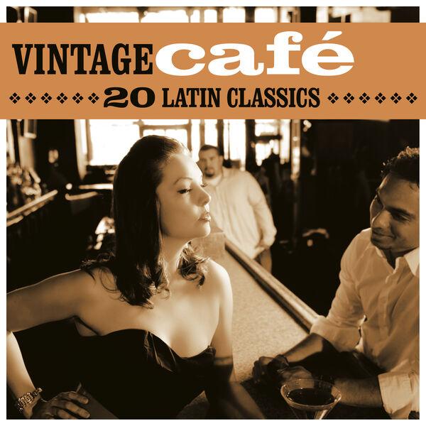 Various Artists - Vintage Café: 20 Latin Classics