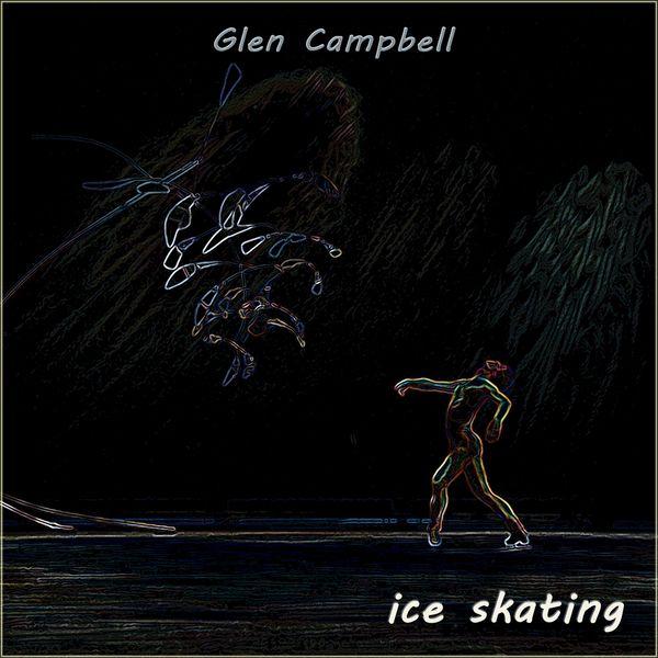 Glen Campbell - Ice Skating