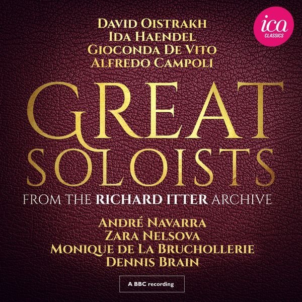 David Oïstrakh - Great Soloists from the Richard Itter Archive