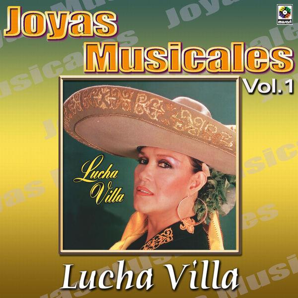 Lucha Villa - Joyas Musicales: Una Gran Cantate Y Tres Grandes Compositores, Vol. 1