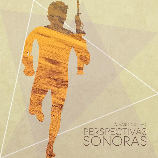 Alvaro Collao León - Perspectivas Sonoras