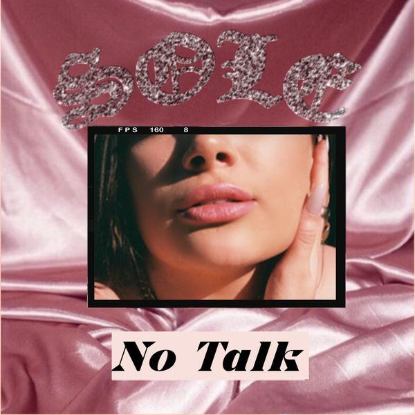 Sole - No Talk