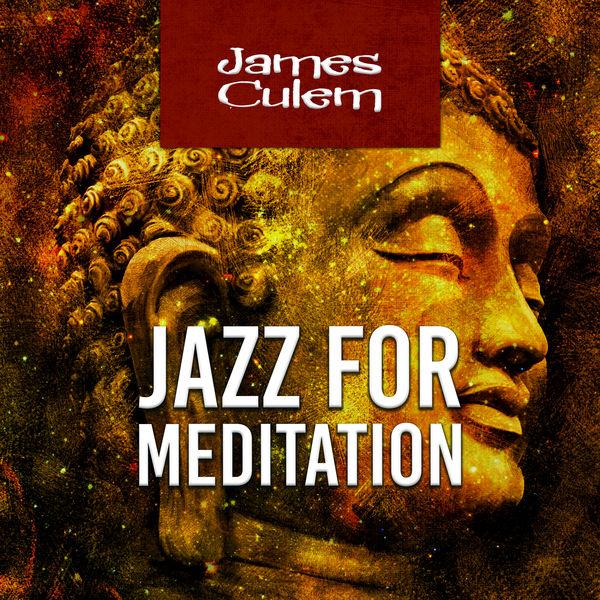 James Culem - Jazz for Meditation