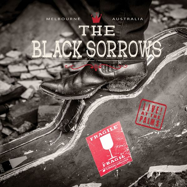 The Black Sorrows - Live at the Palms