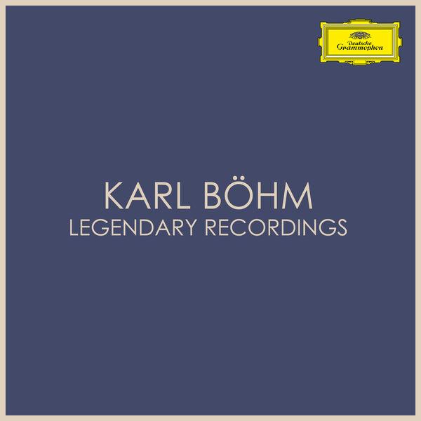 Karl Böhm Karl Böhm - Legendary Recordings