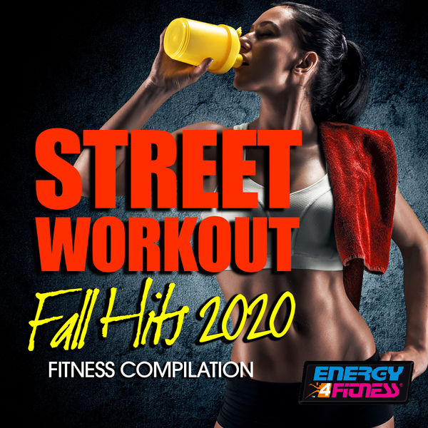 Various Artists - Street Workout Fall Hits 2020 Fitness Compilation
