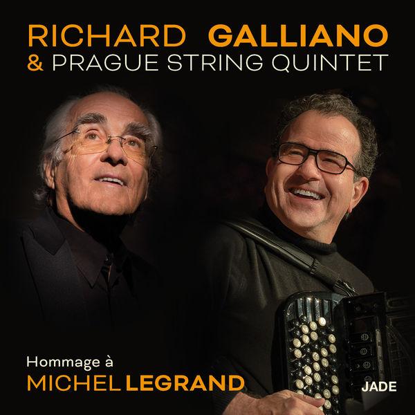Richard Galliano|Hommage à Michel Legrand