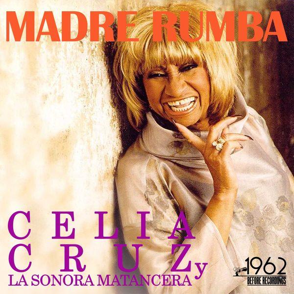 Celia Cruz - Madre Rumba