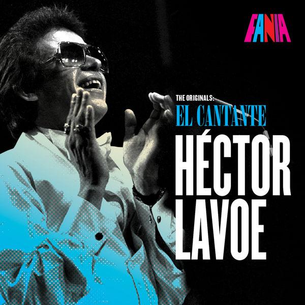 Hector Lavoe - The Originals: El Cantante
