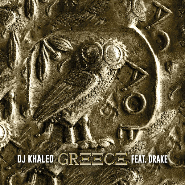 DJ Khaled - GREECE