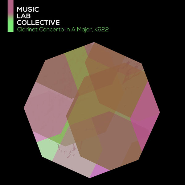 Music Lab Collective - Clarinet Concerto in A Major, K622