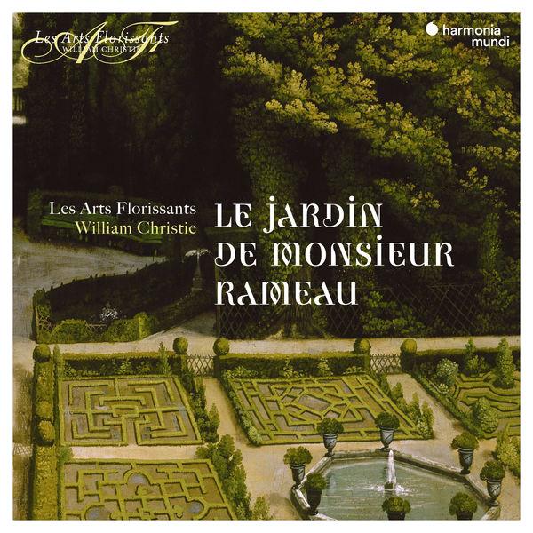 Les Arts Florissants - Le Jardin de Monsieur Rameau