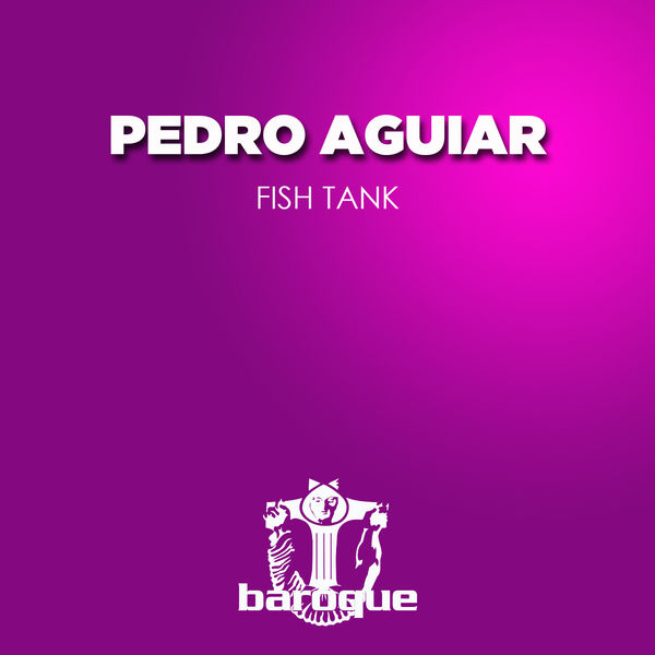 Pedro aguiar - Fish Tank