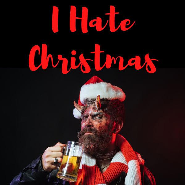 Various Artists - I Hate Christmas
