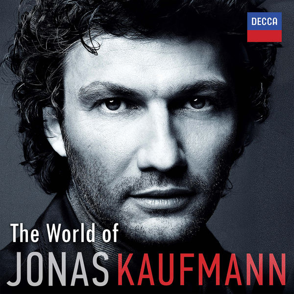 Jonas Kaufmann - The World of Jonas Kaufmann