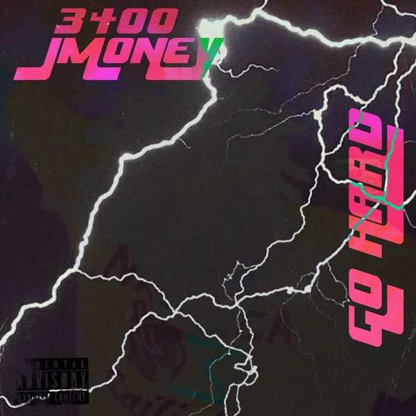 3400 Jmoney - Go Hard