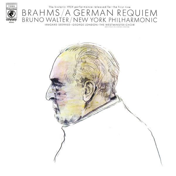 Bruno Walter - Brahms: Ein deutsches Requiem, Op. 45 (Remastered)