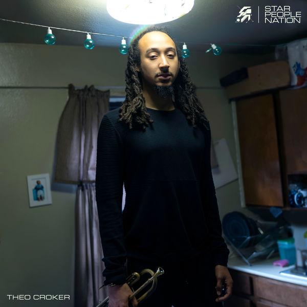 Theo Croker - Star People Nation