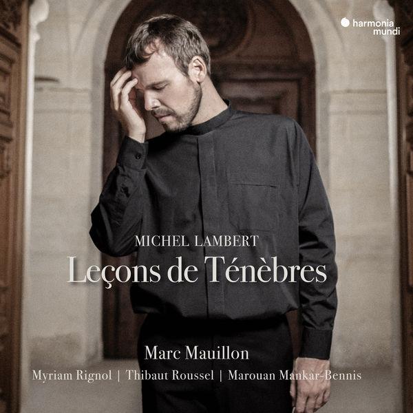 Marc Mauillon - Lambert: Leçons de Ténèbres