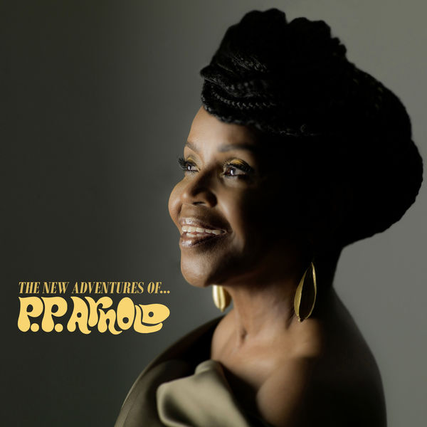 P.P. Arnold - The New Adventures of... P.P. Arnold