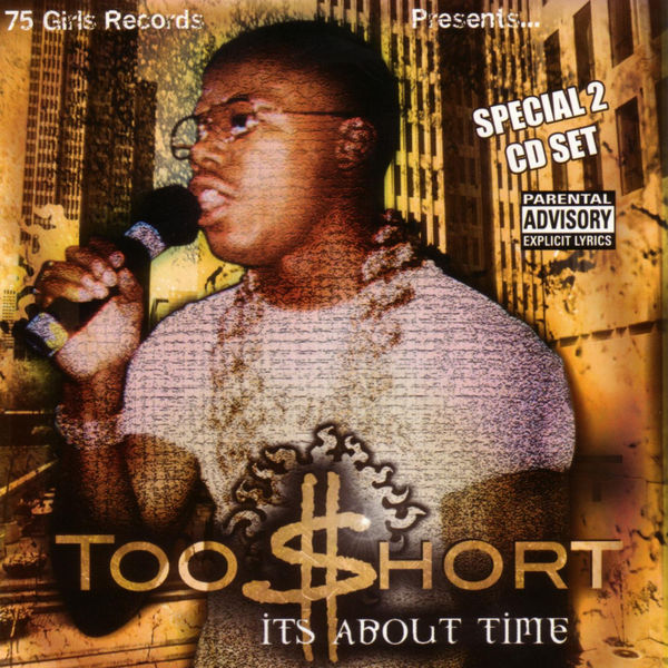 Too $hort - It's About Time