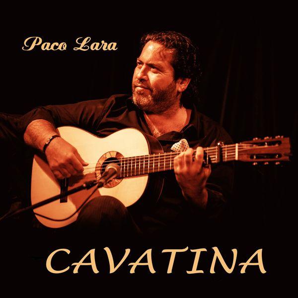 Paco Lara - Cavatina