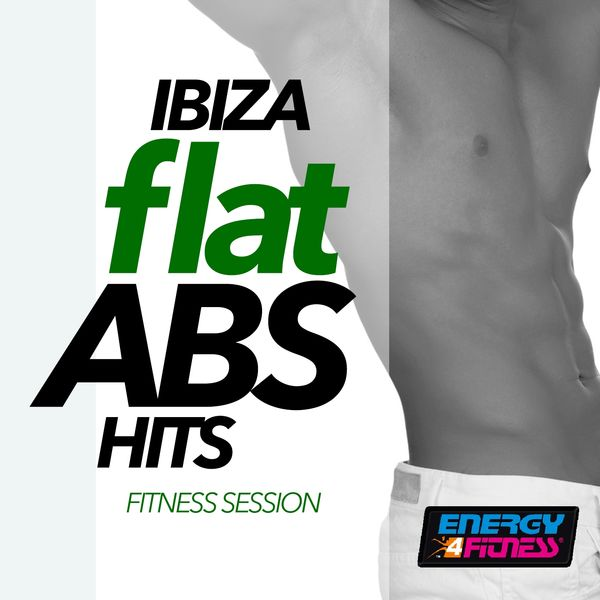 Various Artists - Ibiza Flat Abs Hardstyle Hits Fitness Session