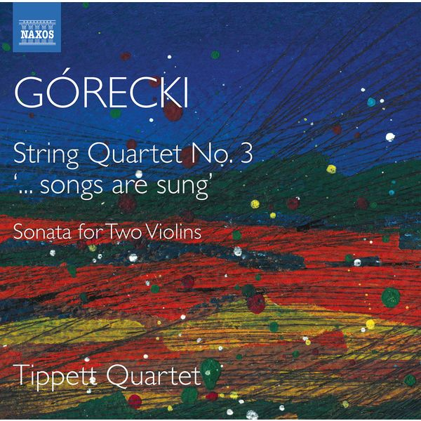 Tippett Quartet|Górecki: Complete String Quartets, Vol. 2