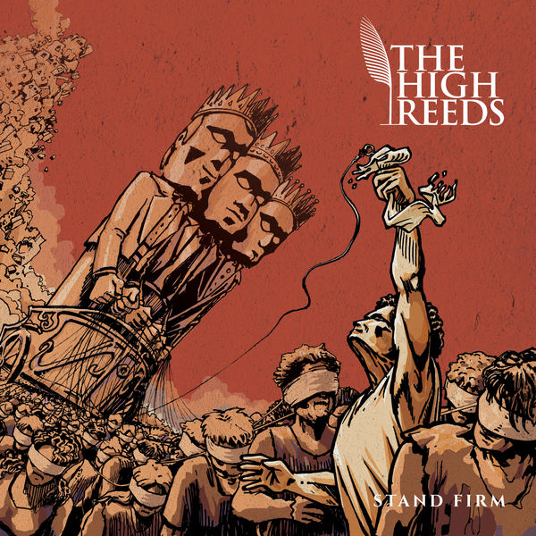 The High Reeds - Stand Firm