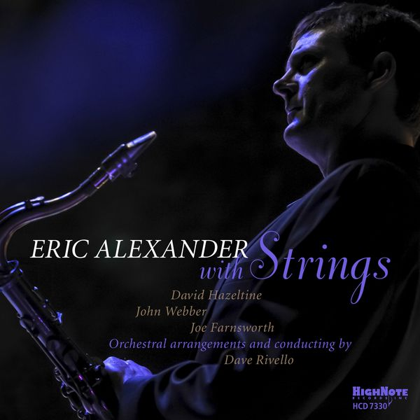 Eric Alexander - Eric Alexander with Strings