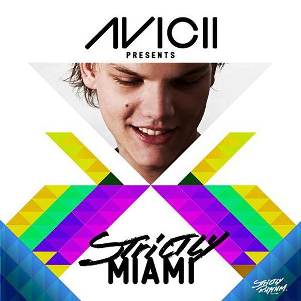 Various Artists - Avicii Presents Strictly Miami (DJ Edition - Unmixed)